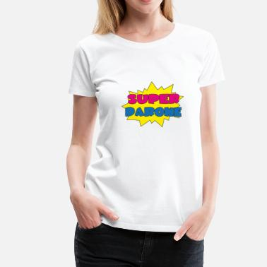 Daron Super darone - Women's Premium T-Shirt