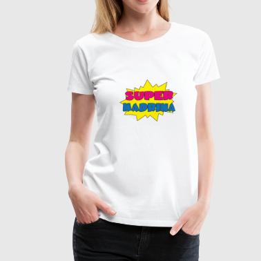 Super madrina - Women's Premium T-Shirt