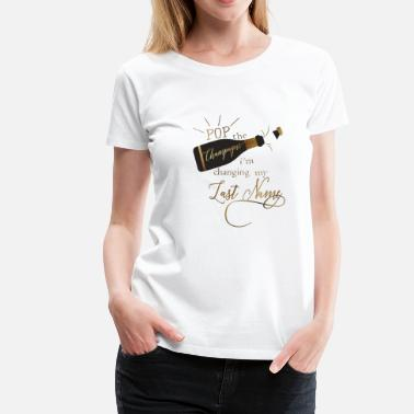 Pop The Champagne pop_the_champagne - Women's Premium T-Shirt