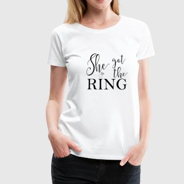 Vrijgezellendag she_got_the_ring - Vrouwen Premium T-shirt