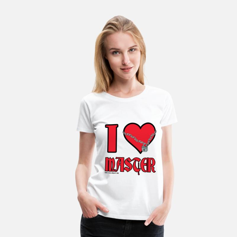 Bdsm T-Shirts - I Love Master - Women's Premium T-Shirt white