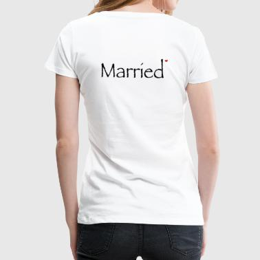 Just Married - Frauen Premium T-Shirt