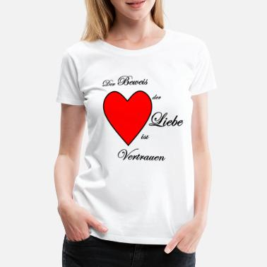 Proof Of Love the proof of love - Women's Premium T-Shirt