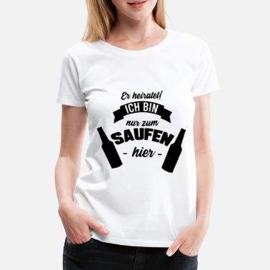 Heiratet ER HEIRATET, GESCHENK - Frauen Premium T-Shirt