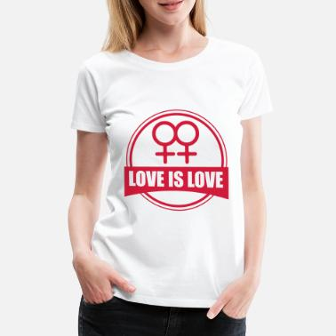 Lgbt LOVE IS LOVE LESBIAN - T-shirt premium Femme