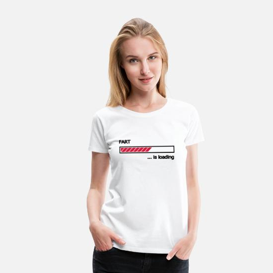 Loading T-Shirts - Fart is loading Ladebalken Loading Bar  - Frauen Premium T-Shirt Weiß
