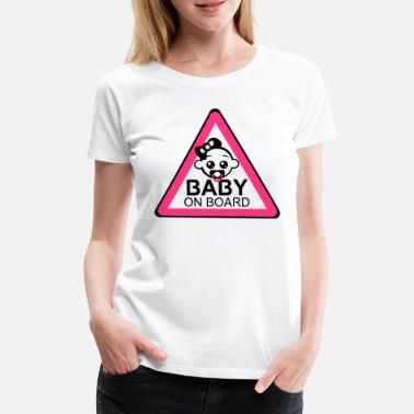 Baby On Board Baby Board Girl 2reborn - Frauen Premium T-Shirt