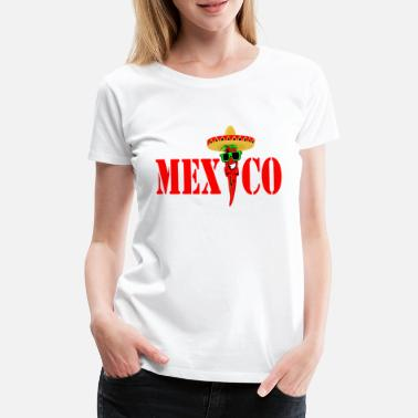 Mexico By Mexico by - Premium T-skjorte for kvinner