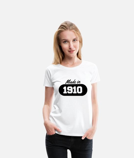 Date T-Shirts - Made in 1910 - Women's Premium T-Shirt white