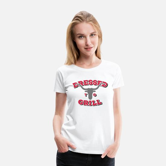 Koch T-Shirts - Dressed to Grill 3C N - Frauen Premium T-Shirt Weiß