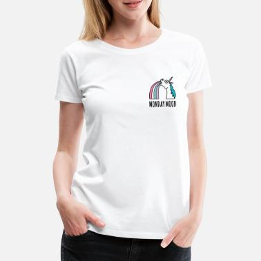Mood Einhorn Monday Mood - Frauen Premium T-Shirt
