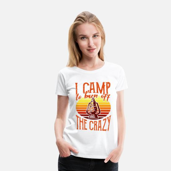 Campfire T-Shirts - Camping To Be Not Crazy Holiday Gift - Women's Premium T-Shirt white