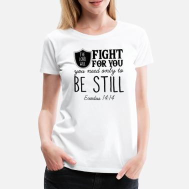 Christian Clothes The Lord wants to fight christian christians gift - Women's Premium T-Shirt