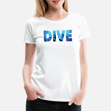Free Diving Dive and be free - Women's Premium T-Shirt