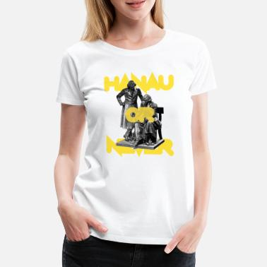 Märchenonkel HANAU OR NEVER - sun yellow - Frauen Premium T-Shirt