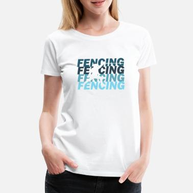 fencing - Women's Premium T-Shirt