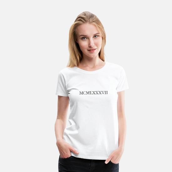 Birthday T-Shirts - MCMLXXXVII 1987 Roman Birthday Year Vintage Black - Women's Premium T-Shirt white