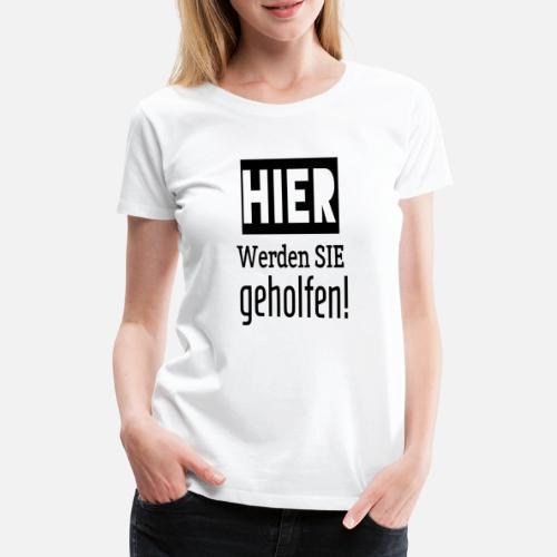 lustiger slogan geschenk coole sprüche lustig cool Frauen Premium