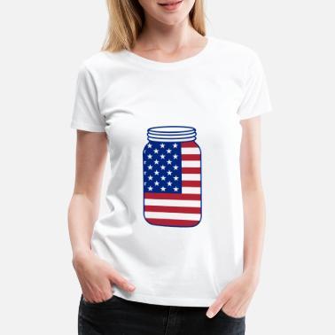 Mason Jar 4 luglio regalo USA 4 luglio Patriot - Maglietta premium donna d900284f32b5