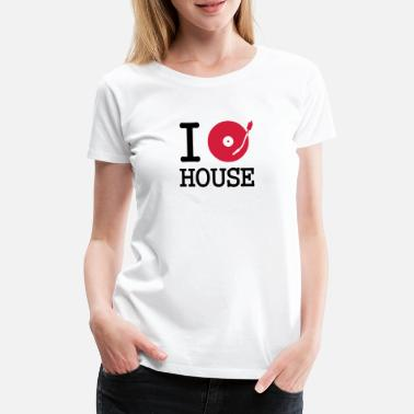 Klubb I dj / play / listen to house - Premium T-skjorte for kvinner