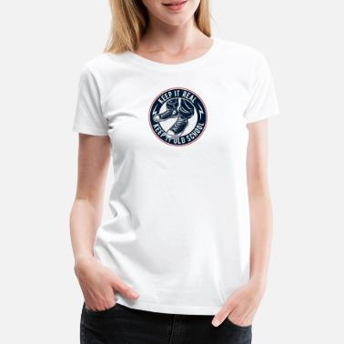 Keep It Oldschool - Women's Premium T-Shirt
