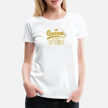 Glitter Gold Glitter Queens föds i September - Premium T-shirt dam