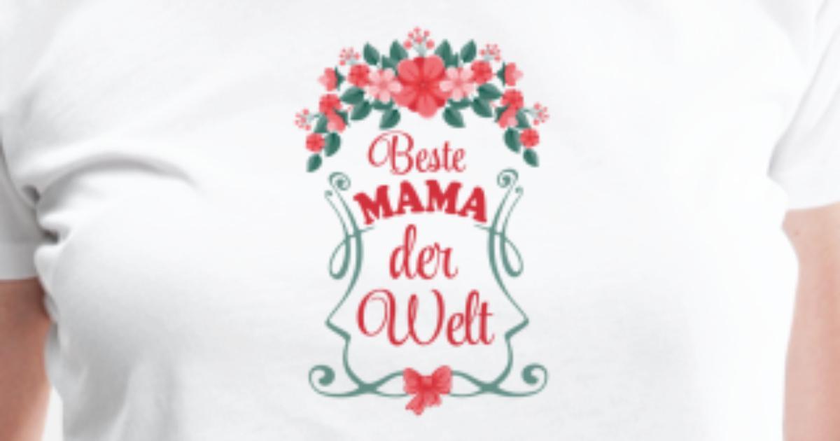 Beste Mama der Welt Frauen Premium T-Shirt   Spreadshirt