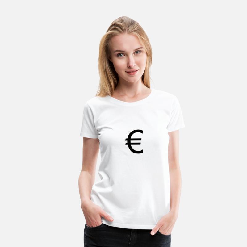 a02df24adb2ae7 Euro T-Shirts - Euro Eurozeichen Money Geld - Frauen Premium T-Shirt Weiß