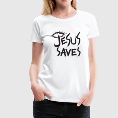 JESUS ​​SAVES BLACK - Women's Premium T-Shirt