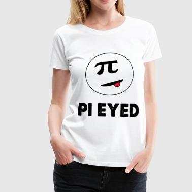 pi eyed - Women's Premium T-Shirt
