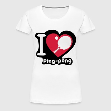 love coeur heart pingpong tennistable3 - T-shirt Premium Femme