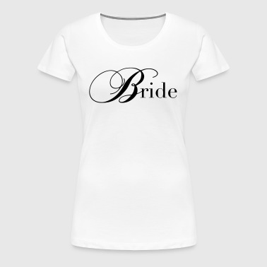 Bride / bride - Women's Premium T-Shirt