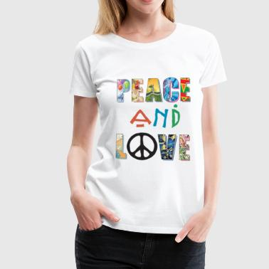 Peace and Love - Maglietta Premium da donna