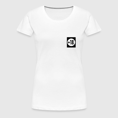 18 years - Women's Premium T-Shirt