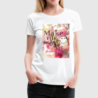 Smiley World The Most Of Life Belle Vie - T-shirt Premium Femme
