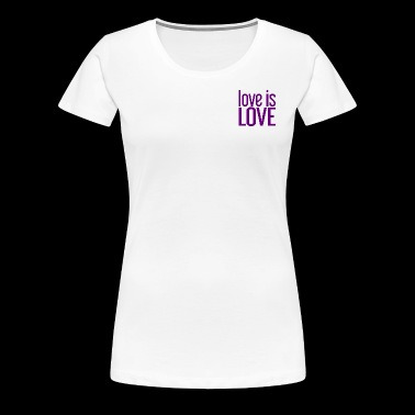 Love is Love Gay Pride LGBT - Vrouwen Premium T-shirt