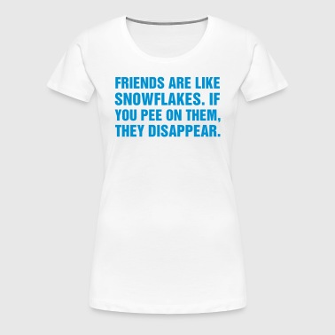 Friends are like snowflakes - Vrouwen Premium T-shirt