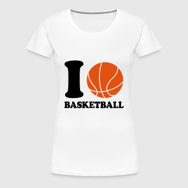 I love Basketball - Women's Premium T-Shirt