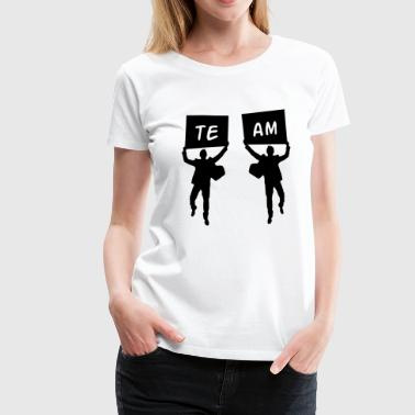 Team - Frauen Premium T-Shirt