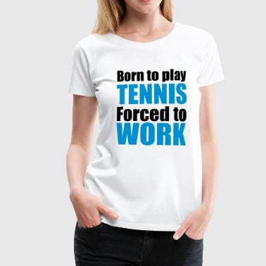 2541614 13314562 Tennis - Women's Premium T-Shirt