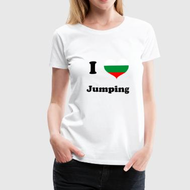 I love Jumping Bulgaria - Jumpingfitness - Frauen Premium T-Shirt