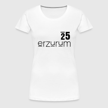 Erzurum - Frauen Premium T-Shirt