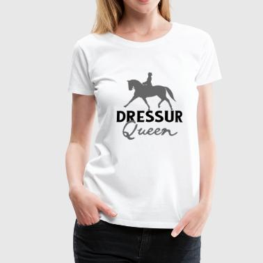Dressage Queen - Dressage Tournoi Poney - T-shirt Premium Femme