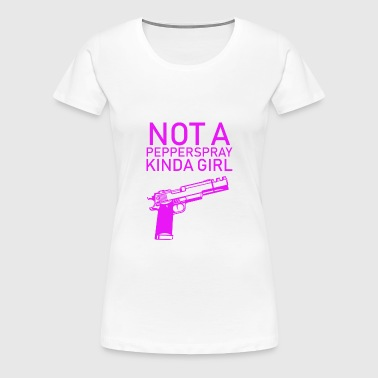 Gun Girl no Papperspray Guns Shooting Weapons - Women's Premium T-Shirt