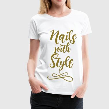 Nails with Style - Women's Premium T-Shirt