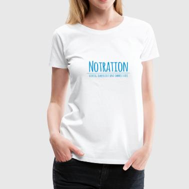 Notration - Frauen Premium T-Shirt