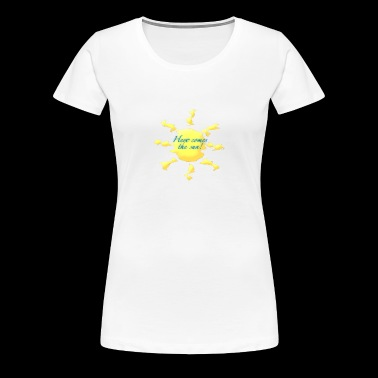 shimmering here comes the sun - Women's Premium T-Shirt