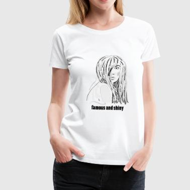famous & shiny woman - Women's Premium T-Shirt