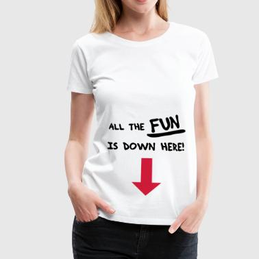 All the fun is down here! - Women's Premium T-Shirt