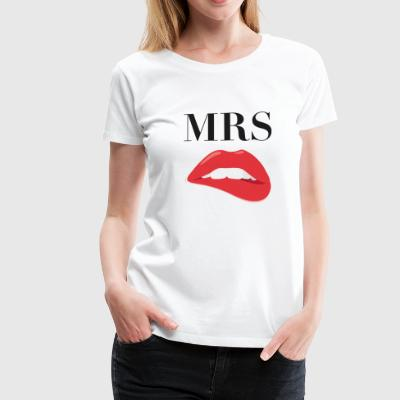 MRS - Women's Premium T-Shirt